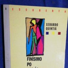 Libros de segunda mano: FINÍSIMO PÓ NAS ÁS. XERARDO QUINTIÁ. MUY BUEN ESTADO.. Lote 180511971