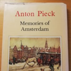 Libros de segunda mano: MEMORIES OF AMSTERDAM (ANTON PIECK) TEXT BY HANS VOGELESANG. Lote 180857866