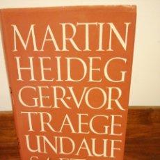 Libros de segunda mano: MARTÍN HEIDEGER - VORTRAGE UND AUFSATZE. Lote 181221150