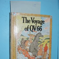 Libros de segunda mano: THE VOYAGE OF QV 66. LOVELY, PENELOPE. ILLUSTRATED BY HAROLD JONES. ED. E.P.DUTTON. NEW YORK 1979. Lote 181326027