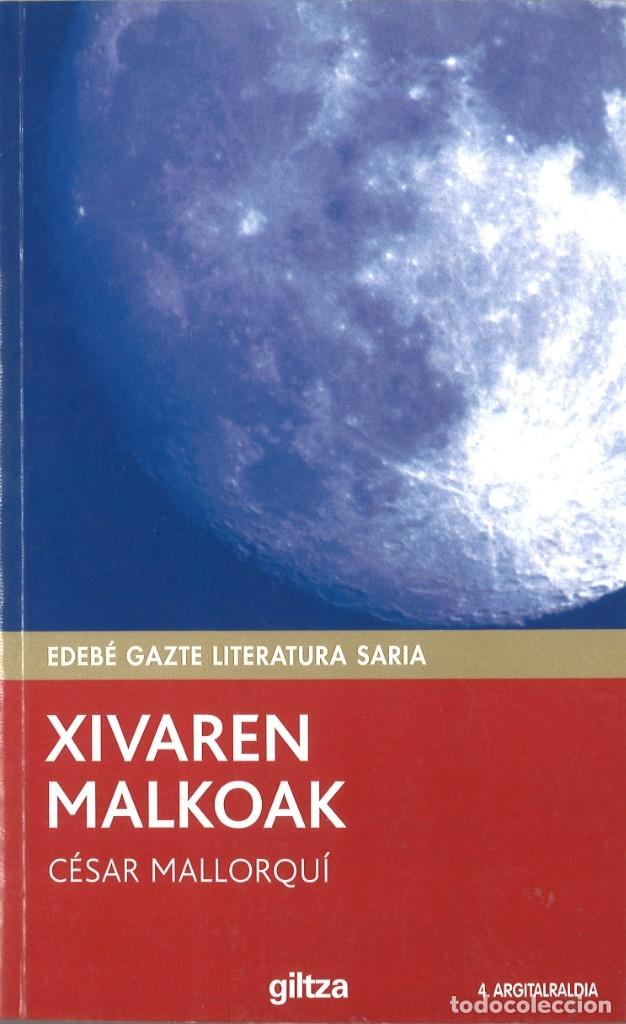 XIVAREN MALKOAK. CESAR MALLORQUÍ. 2005. EN EUSKERA (Libros de Segunda Mano - Otros Idiomas)