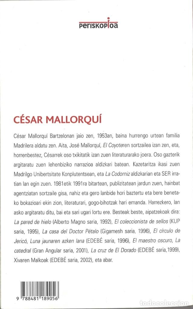 Libros de segunda mano: Xivaren malkoak. Cesar Mallorquí. 2005. EN euskera - Foto 2 - 181404630