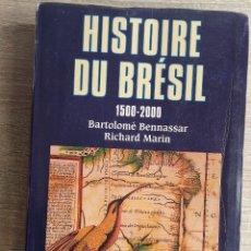 Livros em segunda mão: HISTOIRE DU BRESIL 1500-2000 ** BARTOLOMÉ BENNASSAR / RICHARD MARIN (EN FRANCES). Lote 181517802