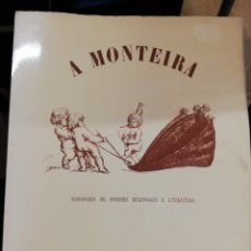 Libros de segunda mano: A MONTEIRA 1889_1989 - FACSIMIL. Lote 181590628