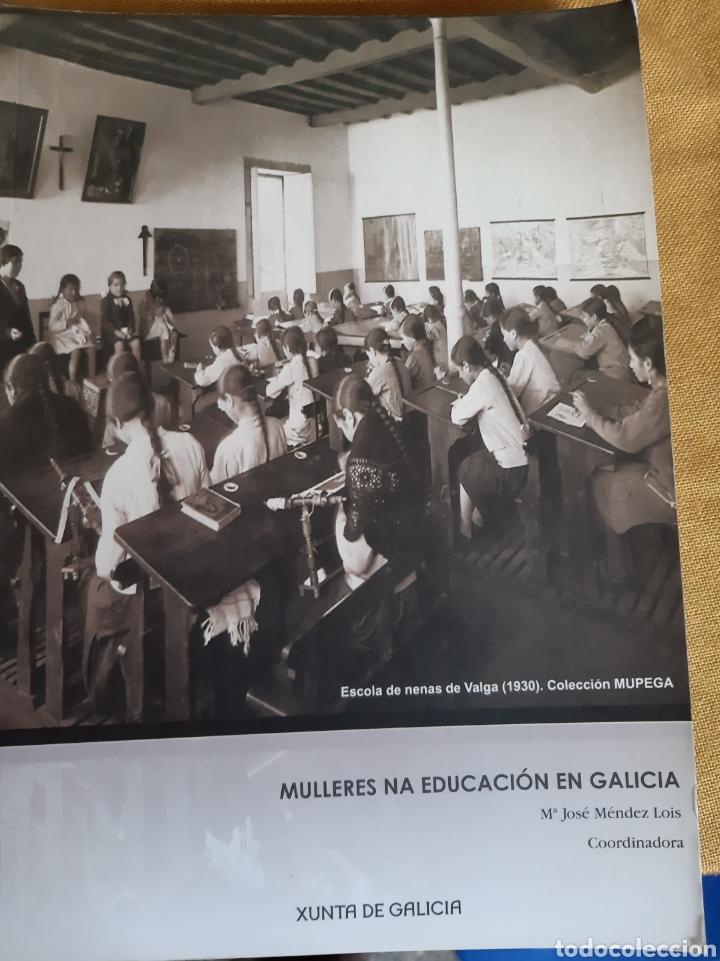 MULLERES NA EDUCACIÓN EN GALICIA M JOSÉ MENDEZ LOIS XUNTA 2009 (Libros de Segunda Mano - Otros Idiomas)