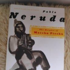 Libros de segunda mano: THE HEIGHTS IF MACHU PICHU - PABLO NERUDA - EDICIÓN BILINGÜE - ESPAÑOL - INGLÉS. Lote 182150068