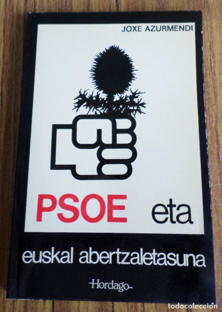 PSOE ETA EUSKAL ABERTZALETASUNA 1894 - 1934 // JOXE AZURMENDI (Libros de Segunda Mano - Otros Idiomas)