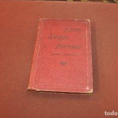 Libros de segunda mano: LENGUA FRANCESA CURSO SUPERIOR - ALPHONSE PERRIER - 1921 - TXBAGUL. Lote 182701912
