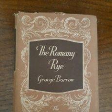 Libros de segunda mano: THE ROMANY RYE. EL CENTENO ROMANÍ. GEORGE BORROW. EN INGLÉS. . Lote 182843148