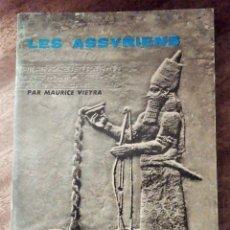 Libros de segunda mano: LES ASSYRIENS. MAURICE VIEYRA.COLLECTIONS MICROCOSME. LE TEMPS QUI COURT. CIVILISATIONS.FRANCÉS.. Lote 182962598