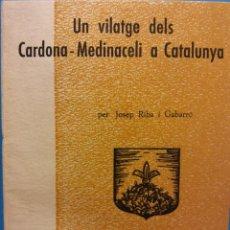Livros em segunda mão: UN VIATGE DELS CARDONA-MEDINACELI A CATALUNYA. EPISODIS DE LA HISTÒRIA. JOSEP RIBA I GABARRÓ. Lote 183826327