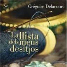 Libros de segunda mano: GRÉGOIRE DELACOURT - LA LLISTA DELS MEUS DESITJOS. Lote 184031675