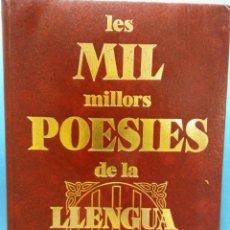 Libros de segunda mano: LES MIL MILLORS POESIES DE LA LLENGUA CATALANA. LLUÍS GASSÓ I CARBONELL. EDITORIAL GLOSA. Lote 185718937
