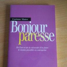 Libros de segunda mano: BONJOUR PARESSE. CORINNE MAIER (ED. MICHALON, 2004). Lote 185921151