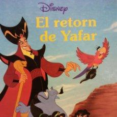 Libros de segunda mano: EL RETORN DE YAFAR. DISNEY. EDICIONES GAVIOTA.. Lote 186284303