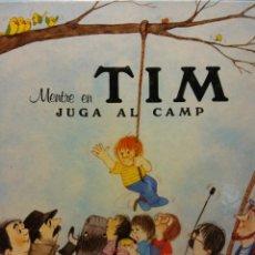 Libros de segunda mano: MENTRE EN TIM JUGA AL CAMP. EDUARD DELGADO, FRANCESC ROVIRA. EDITORIAL ARIEL. Lote 186284497