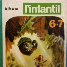 Libros de segunda mano: ÀLBUM L'INFANTIL 6-7. PUBLICACIÓ DEL SEMINARI DE SOLSONA. Lote 186284690