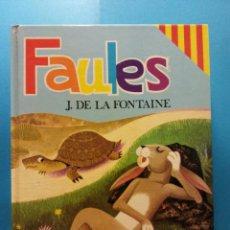Libros de segunda mano: FAULES. J. DE LA FONTAINE. EDICIONES SUSAETA S.A.. Lote 186284795