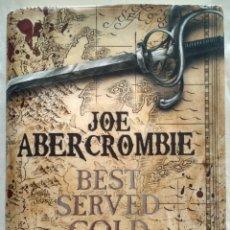 Libros de segunda mano: BEST SERVED COLD. JOE ABERCROMBIE. Lote 187416347