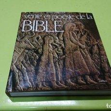 Libros de segunda mano: VERITE ET POESÍA DE LA BLBLE, VERDAD O POESÍA EN LA BIBLIA, EN FRANCÉS, 1969. Lote 187427563