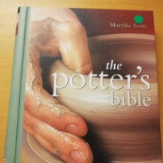 Libros de segunda mano: THE POTTER'S BIBLE. AN ESSENTIAL ILLUSTRATED REFERENCE FOR BOTH BEGINNER AND ADVANCED POTTERS. Lote 187442032