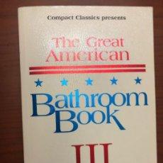 Libros de segunda mano: THE GREAT AMERICAN BATHROOM BOOK III. Lote 187445792