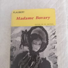 Libros de segunda mano: MADAME BOVARY. MŒURS DE PROVINCE. GUSTAVE FLAUBERT. LIBRO. Lote 187452732