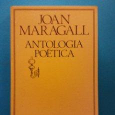 Livres d'occasion: ANTOLOGÍA POÉTICA. JOAN MARAGALL. EDICIONS 62. Lote 188401988