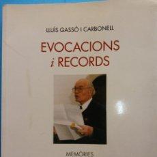 Libros de segunda mano: EVOCACIONS I RECORDS. LLUÍS GASSÓ I CARBONELL. EDITORIAL AIRDA. Lote 189091125