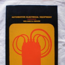 Libros de segunda mano: AUTOMOTIVE ELECTRICAL EQUIPMENT (INGLES). Lote 189119132