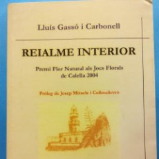 Libros de segunda mano: REIALMENTE INTERIOR. LLUÍS GASSÓ I CARBONELL . EDITORIAL COMTE D'AURE. Lote 189141163