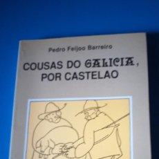 Libros de segunda mano: COUSAS DO GALICIA, POR CASTELAO - PEDRO FEIJOO BARREIRO. Lote 189256026