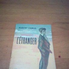 Libros de segunda mano: L´ÉTRANGER. ALBERT CAMUS. EN FRANCES. EST16B5. Lote 189389163