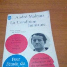 Libros de segunda mano: LA CONDITION HUMAINE. ANDRÉ MALRAUX. EN FRANCES. EST16B5. Lote 189389332