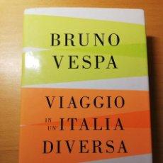 Libros de segunda mano: VIAGGIO IN UN'ITALIA DIVERSA (BRUNO VESPA). Lote 189831891