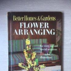 Libros de segunda mano: FLOWER ARRANGING. AÑO 1957, ARREGLOS FLORALES. Lote 190012656