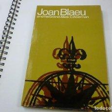 Libros de segunda mano: JOAN BLAEU AND HIS GRAND ATLAS - C.KOEMAN - N 6. Lote 190163016