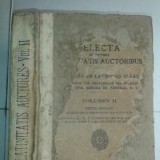 Libros de segunda mano: LATINITATIS AUCTORES VOLUMEN II 1941 COLEGIO DE NUESTRA SEÑORA DE VERUELA 6ª EDICIÓN SUBIRANA. Lote 190418368