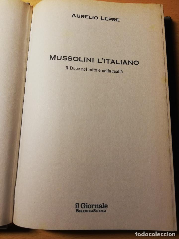 Libros de segunda mano: MUSSOLINI L'ITALIANO (AURELIO LEPRE) - Foto 2 - 190484255