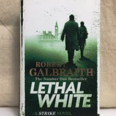Libros de segunda mano: LETHAL WHITE (ROBERT GALBRAITH). Lote 190612537