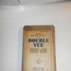 Libros de segunda mano: TRAITÉ THÉORIQUE ET PRATIQUE DE LA DOUBLE VUE-PAUL-C. JAGOT AÑO 1939.. Lote 191260097