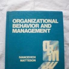 Libros de segunda mano: ORGANIZATIONAL BEHAVIOR AND MANAGEMENT. Lote 191327218