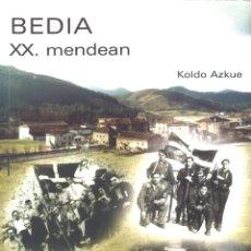 Livros em segunda mão: BEDIA XX. MENDEAN. KOLDO AZKUE. BIZKAIA. EN EUSKERA. 2002. Lote 191694505