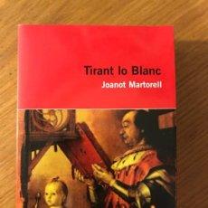 Libros de segunda mano: TIRANT LO BLANC JOANOT MARTORELL A CURA DE JORDI GALVES EDUCACIO 62. Lote 191710807