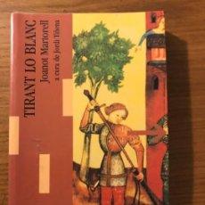 Libros de segunda mano: TIRANT LO BLANC A CURA DE JORDI TIÑENA ED. LAERTES. Lote 191711125