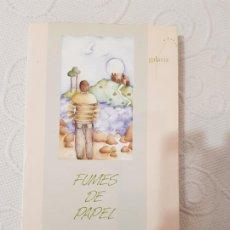 Libros de segunda mano: FUMES DE PAPEL, XAVIER ALCALÁ, NOVELA INFANTIL Y JUVENIL, GALAXIA, 1992. Lote 192028712
