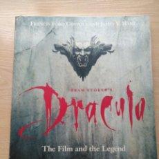 Libros de segunda mano: BRAM STOKER'S DRACULA THE FILM AND THE LEGEND COPPOLA LIBRO EN INGLES 1992 1ª EDICION NEWMARKET. Lote 192072120