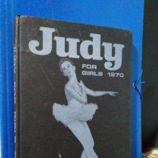Libros de segunda mano: JUDY FOR GIRLS 1970 ( LIBRO CÓMIC ) EN INGLÉS. Lote 192100775