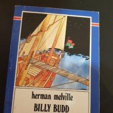Libros de segunda mano: BILLY BUDD, HERMAN MELVILLE ,EDICIÓNS XERAIS DE GALICIA, EN GALLEGO, 166 PAGINAS, 1983. Lote 192108686
