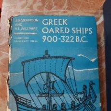 Libros de segunda mano: GREEK OARED SHIPS. MORRISON. WILLIAMS. CAMBRIDGE UNIVERSITY PRESS. . Lote 192263190